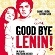 """Good bye, Lenin!"" - film in lingua tedesca con sottotitoli in italiano"