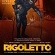 Royal Opera House - Rigoletto
